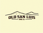 Old San Luis - Any Time Discounts